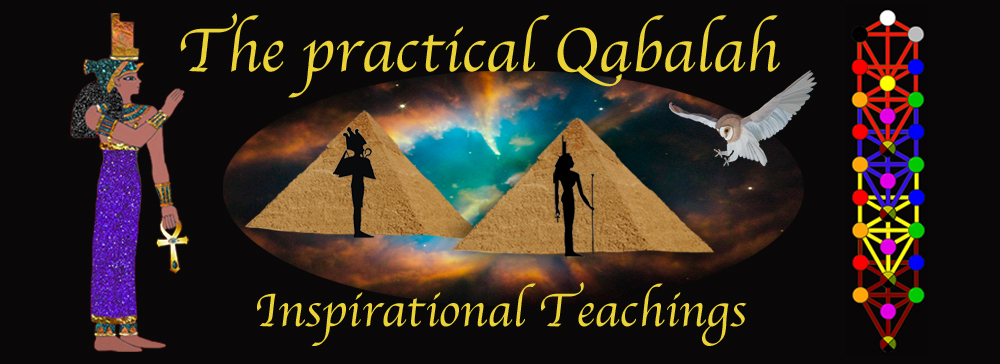 The practical Qabalah – inspirational teachings.